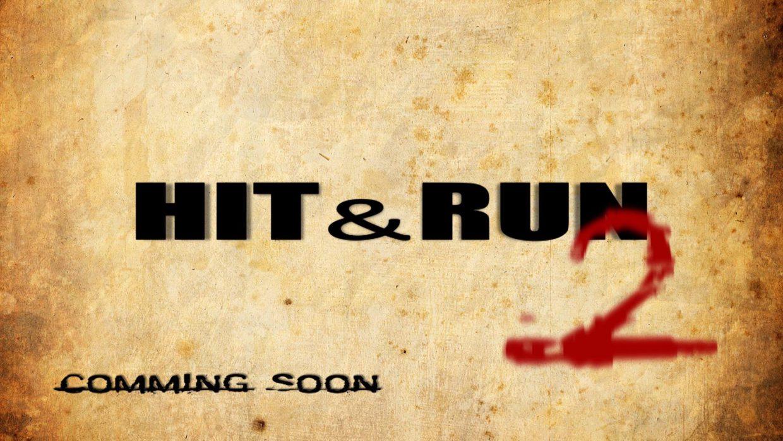HIT&RUN 2 Trailer