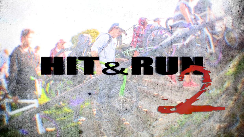 HIT & RUN 2