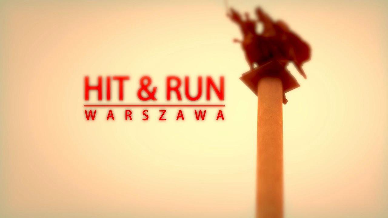 HIT & RUN Warszawa