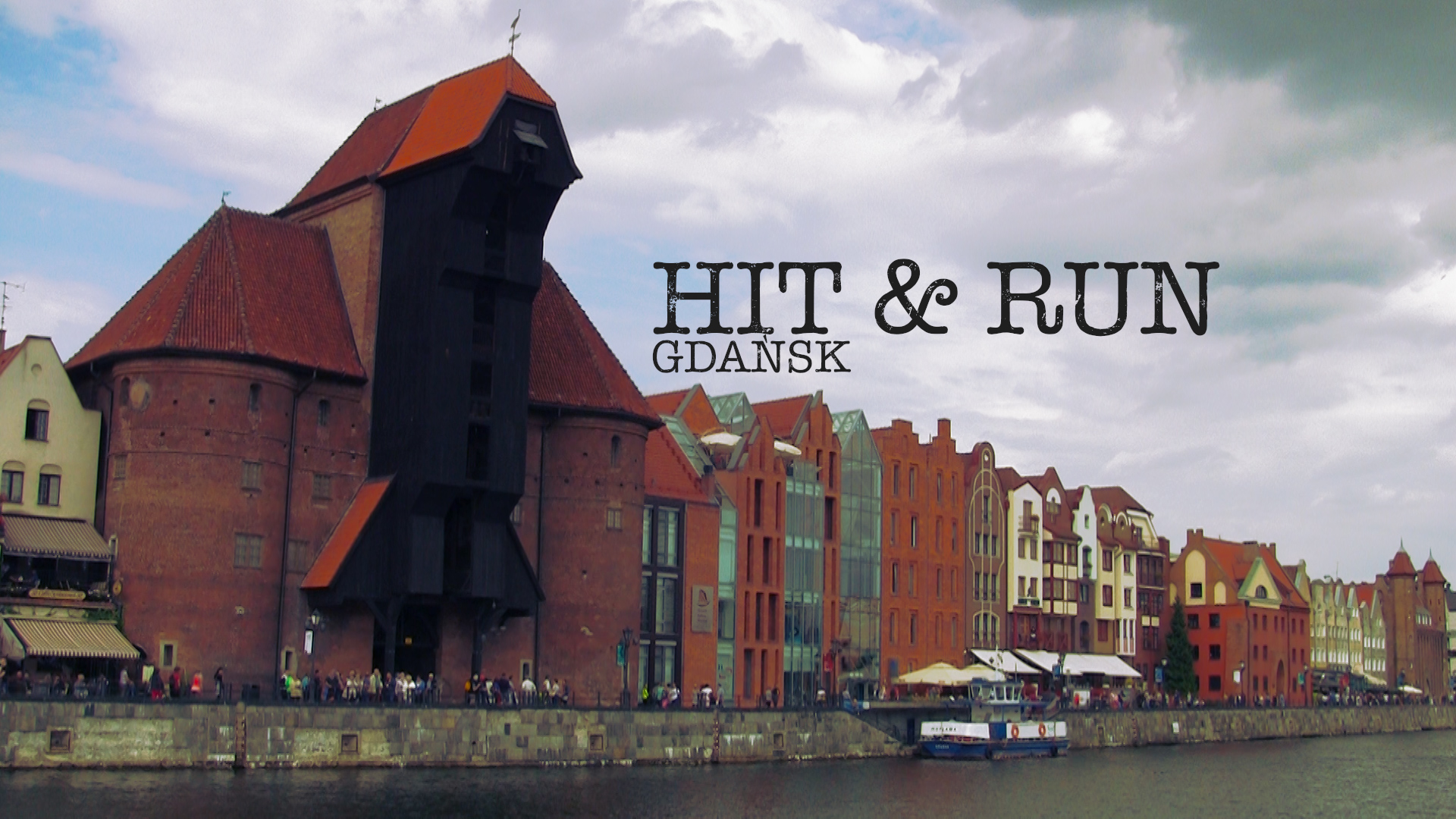 HIT & RUN Gdańsk