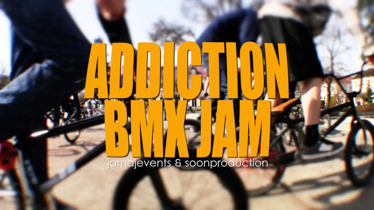 Addiction BMX Jam